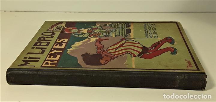 MI LIBRO DE REYES. FORTUNATO T. EDIT. HIJOS DE SANTIAGO RODRÍGUEZ. BURGOS. 1922. (Libros Antiguos, Raros y Curiosos - Literatura Infantil y Juvenil - Otros)