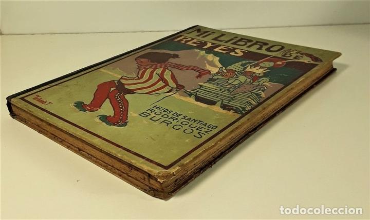 Libros antiguos: MI LIBRO DE REYES. FORTUNATO T. EDIT. HIJOS DE SANTIAGO RODRÍGUEZ. BURGOS. 1922. - Foto 2 - 167904432