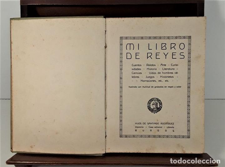 Libros antiguos: MI LIBRO DE REYES. FORTUNATO T. EDIT. HIJOS DE SANTIAGO RODRÍGUEZ. BURGOS. 1922. - Foto 4 - 167904432