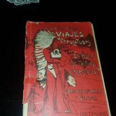 Libros antiguos: VIAJES MORROCOTUDOS 1911. Lote 167920056