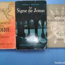 Libros antiguos: LOTE 3 LIBROS THOMAS MERTON EN FRANCÉS: EXILIO Y GLORIA, SEMILLAS DE CONTEMPLACIÓN,EL SIGNO DE JONÁS. Lote 167925576