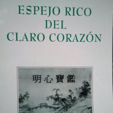 Libros antiguos: ESPEJO RICO DEL CLARO CORAZÓN (BENG SIM PO CAM). FRAY JUAN COBO - LI-MEI LIU. ED LETRÚMERO 2005. Lote 167932584
