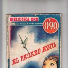 Libros antiguos: BIBLIOTECA DE ORO EL PÁJARO AZUL PRIMERA EDICIÓN MARZO 1935 . Lote 167978116