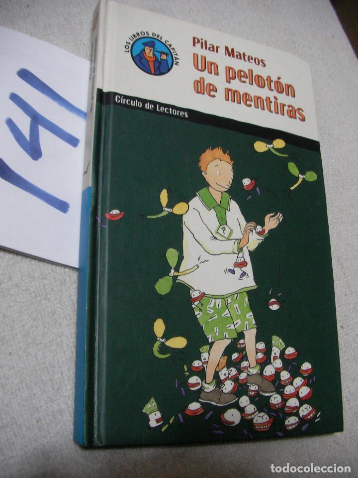 LIBRO JUVENIL - UN PELOTON DE MENTIRAS - ENVIO INCLUIDO A ESPAÑA (Libros Antiguos, Raros y Curiosos - Literatura Infantil y Juvenil - Otros)