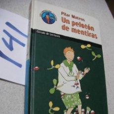 Libros antiguos - LIBRO JUVENIL - UN PELOTON DE MENTIRAS - ENVIO INCLUIDO A ESPAÑA - 167990224