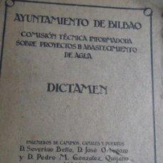 Libros antiguos: AYUNTAMIENTO DE BILBAO. PROYECTOS DE ABASTECIMIENTO DE AGUA. 1925. Lote 167993184