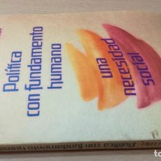 Libros antiguos: POLITICA COMO FUNDAMENTO HUMANO - DIETER W FREI - UNA NECESIDAD SOCIAL - EPIDAURO. Lote 167997816