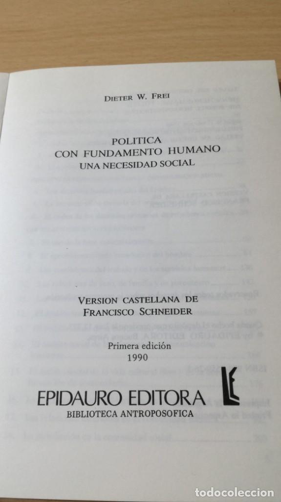 Libros antiguos: POLITICA COMO FUNDAMENTO HUMANO - DIETER W FREI - UNA NECESIDAD SOCIAL - EPIDAURO - Foto 3 - 167997816