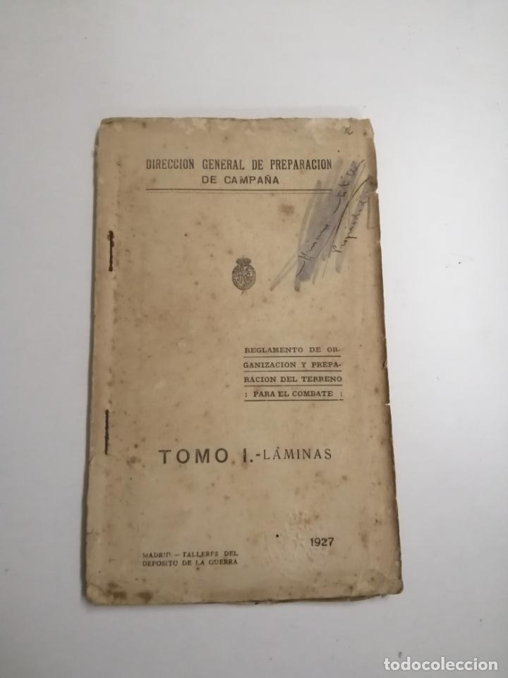 REGLAMENTO DE ORGANIZACIÓN Y PREPARACIÓN DEL TERRENO PARA EL COMBATE. 1927 MADRID. TOMO I LÁMINAS. (Libros Antiguos, Raros y Curiosos - Historia - Otros)