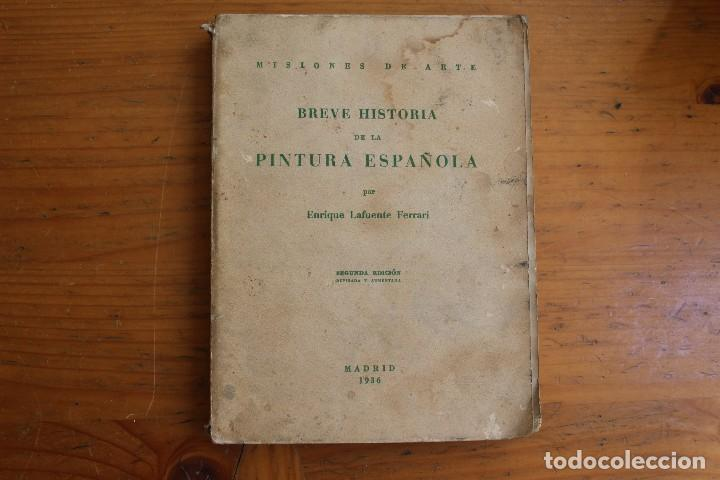 BREVE HISTORIA DE LA PINTURA ESPAÑOLA (Libros Antiguos, Raros y Curiosos - Historia - Otros)