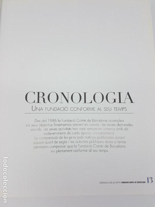 Libros antiguos: 25 ANYS FUNDACIÓ CMTE DE BARCELONA ( 2011 ) - Foto 4 - 168064316