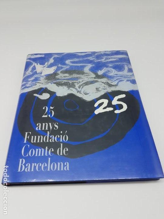 25 ANYS FUNDACIÓ CMTE DE BARCELONA ( 2011 ) (Libros Antiguos, Raros y Curiosos - Historia - Otros)