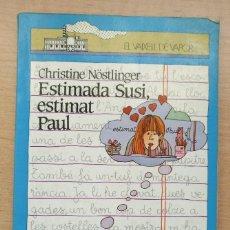 Libros antiguos: EL VAIXELL DE VAPOR - ESTIMADA SUSI, ESTIMAT PAUL - EDITORIAL CRUÏLLA - 8ª EDICIÓN. Lote 168104188