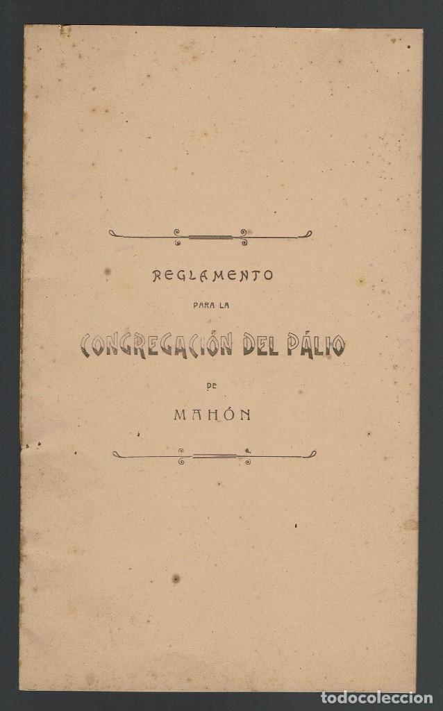 REGLAMENTO PARA LA CONGREGACIÓN DEL PÁLIO DE MAHÓN. AÑO 1885. (MENORCA.2.4) (Libros Antiguos, Raros y Curiosos - Ciencias, Manuales y Oficios - Otros)