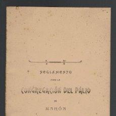 Libros antiguos: REGLAMENTO PARA LA CONGREGACIÓN DEL PÁLIO DE MAHÓN. AÑO 1885. (MENORCA.15.7). Lote 168168244