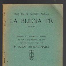 Libros antiguos: SOCIEDAD DE SOCORROS MUTUOS LA BUENA FE, FUNDADA EN CIUDADELA DE MENORCA. AÑO 1929. (MENORCA.15.7). Lote 168169208
