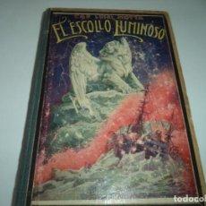 Libros antiguos: EL ESCOLLO LUMINOSO, LUIGI MOTTA, ED. MAUCCI, 1907, TAPA DURA.. Lote 168175052