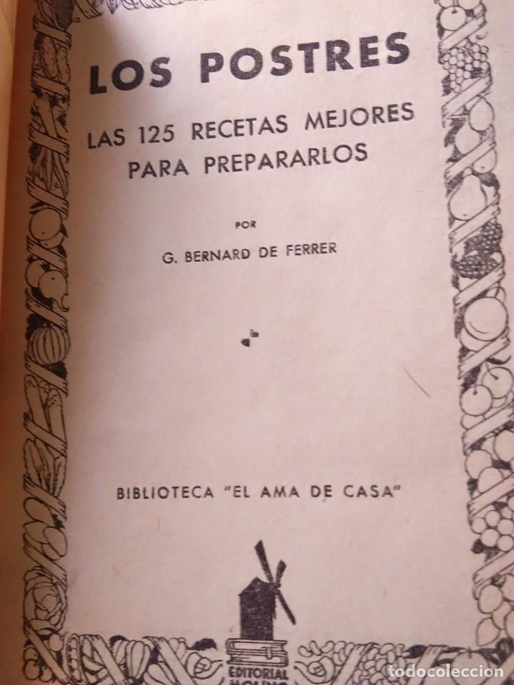Libros antiguos: LOS POSTRES. BIBLIOTECA EL AMA DE CASA. De G. Bernard de Ferrer - Foto 2 - 168183660