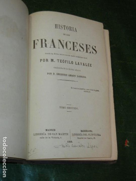Libros antiguos: HISTORIA DE LOS FRANCESES - VOL 2, DE TEOFILO LAVALEE - 1859 - Foto 2 - 168185408