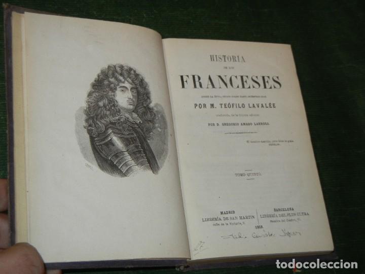 Libros antiguos: HISTORIA DE LOS FRANCESES - VOL 5, DE TEOFILO LAVALEE - 1859 - Foto 2 - 168185536