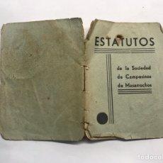 Libros antiguos: MASARROCHOS (VALENCIA) ESTATUTOS DE LA SOCIEDAD DE CAMPESINOS (A.1936). Lote 168227356