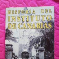 Libros antiguos: HISTORIA INSTITUTO CABRERA PINTO. Lote 168250064