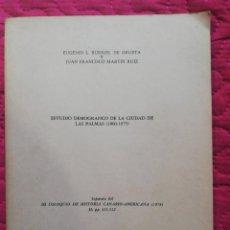Libros antiguos: ESTUDIO DEMOGRÁFICO LA PALMAS 1860-1975. Lote 168254392