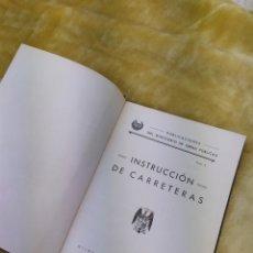 Libros antiguos: INSTRUCCION DE CARRETERAS.PUBLICACION MINISTERIO DE OBRAS PUBLICAS. Lote 168259976