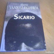 Libros antiguos: ALBERTO VAZQUEZ-FIGUEROA EDITORIAL RBA SICARIO. Lote 168298828