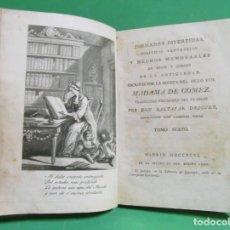 Libros antiguos: MADAME DE GOMEZ JORNADAS DIVERTIDAS TOMO VI - POLITICAS SENTENCIAS, HECHOS MEMORABLES....AÑO 1796. Lote 168299020