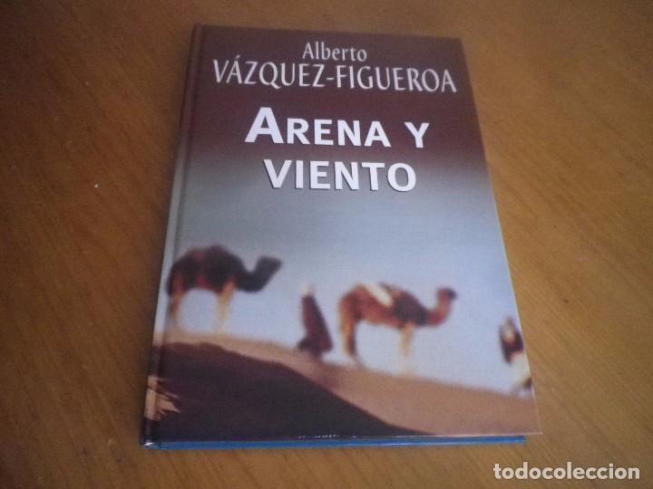 ALBERTO VAZQUEZ-FIGUEROA EDITORIAL RBA ARENA Y VIENTO (Libros antiguos (hasta 1936), raros y curiosos - Literatura - Narrativa - Otros)