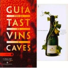 Libros antiguos: GUIA PER EL TAST DE VINS I CAVES - DESCOBRIR CUINA - VINOS I CAVAS EN CATALÁN. Lote 168377472