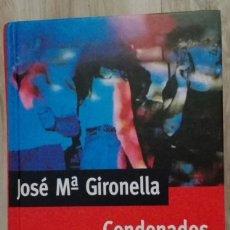 Old books - Libro condenados a vivir - 168392788