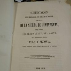 Libros antiguos: TRAZADO FERROCARRIL DEL NORTE, AVILA Y SEGOVIA. SIERRA DE GUADARRAMA MADRID 1854 TREN. Lote 168421300