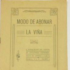 Libros antiguos: AÑO 1912 - MODO DE ABONAR LA VIÑA MADRID VITICULTURA. Lote 168431188