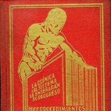 Libros antiguos: ANTONIO FORMOSO PERMUY, 2000 PROCEDIMIENTOS INDUSTRIALES AL ALCANCE DE TODOS, LA CORUÑA,1936.. Lote 168460480