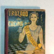 Libros antiguos: MISS CULINARIA: TRATADO DE COCINA (1933) (PRIMERA EDICIÓN) (DEDICADO). Lote 168462716