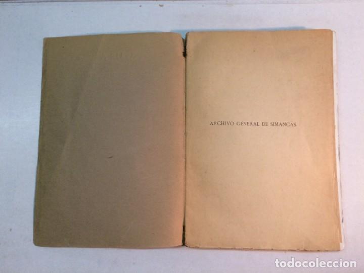 Libros antiguos: Guia Histórica y descriptiva del Archivo General de Simancas (1920) - Foto 3 - 168466408