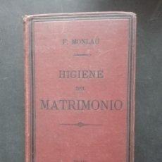Libros antiguos: HIGIENE TRIMONIO POR F MONLAU. Lote 168480252