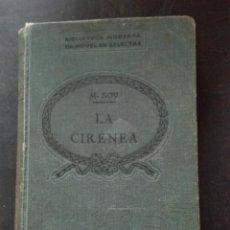 Libros antiguos: MANUEL SOY LA CIRENEA EDITORIAL LA HORMIGA DE ORO. Lote 168480532