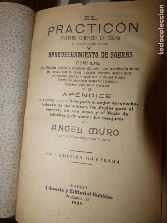Libros antiguos: El Practicón, tratado completo de cocina, Angel Muro año 1928. 581 págs. bien conservado - Foto 6 - 168497736