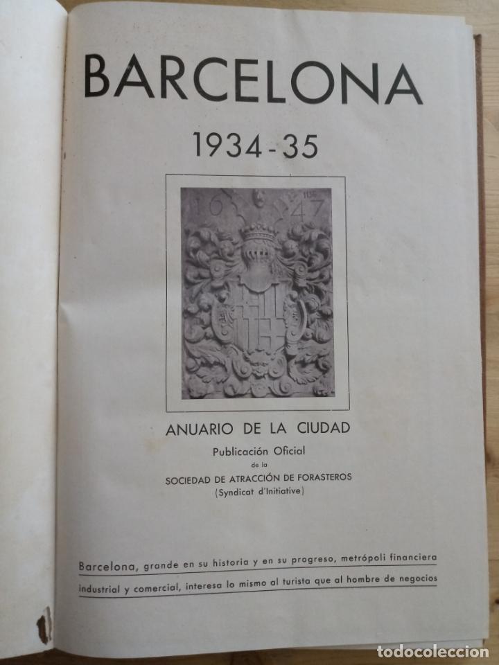 Libros antiguos: BARCELONA 1934 - 1935 - ANUARIO DE LA CIUDAD - SOCIEDAD DE ATRACCION DE FORASTEROS - Foto 2 - 168540236
