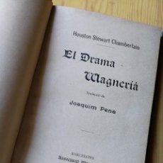 Libros antiguos: EL DRAMA WAGNERIÀ- HOUSTON STEWARD CHAMBERLAIN (JOAQUIM PERA),ASSOCIACIÓ WAGNERIANA (BARCELONA),1902. Lote 168567928
