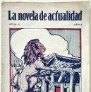 Libros antiguos: CÓMO SUCUMBE UN RÉGIMEN - LA NOVELA DE ACTUALIDAD NÚM. 1 - MUY RARA - PUBLICACIONES MUNDIAL. Lote 168592740