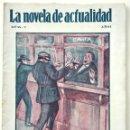 Libros antiguos: EL ASALTO DE TARRASA (ÚLTIMAS CONFESIONES DE REO) - LA NOVELA DE ACTUALIDAD NÚM. 2 - MUY RARA . Lote 168593100
