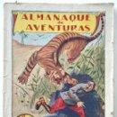 Libros antiguos: ALMANAQUE DE AVENTURAS PARA 1925 - EDITORIAL EL GATO NEGRO - BARCELONA - MUY RARA. Lote 168593860