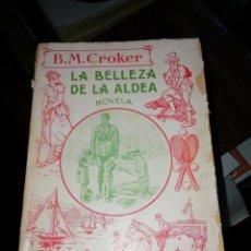 Libros antiguos: B. M. CROCKER LA BELLEZA DE LA ALDEA. 1924.. Lote 168594761