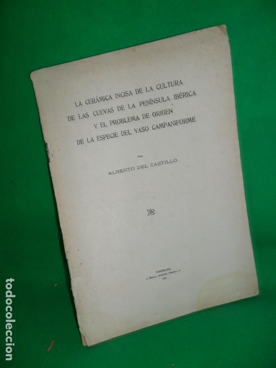 LA CERÁMICA INCISA DE LA CULTURA DE LAS CUEVAS DE LA PENÍNSULA IBÉRICA Y EL PROBLEMA..., 1922 (Libros Antiguos, Raros y Curiosos - Historia - Otros)