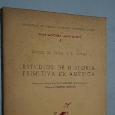 Libros antiguos: ESTUDIOS DE HISTORIA PRIMITIVA DE AMÉRICA. ANGEL DE TUYA. Lote 168618048