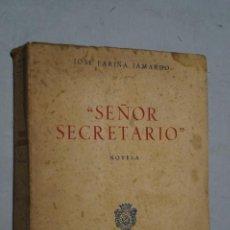 Libros antiguos: SEÑOR SECRETARIO. JOSE FARIÑA JAMARDO.. Lote 168626252